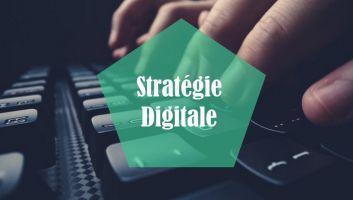 stratégie digitale
